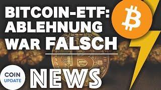 Bitcoin ETF: Ablehnung war falsch, BitMEX CEO, TRON - Krypto News 02.08.2018