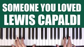HOW TO PLAY: SOMEONE YOU LOVED - LEWIS CAPALDI