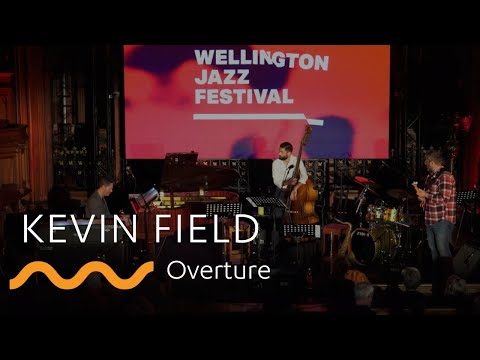 KEVIN FIELD: Overture
