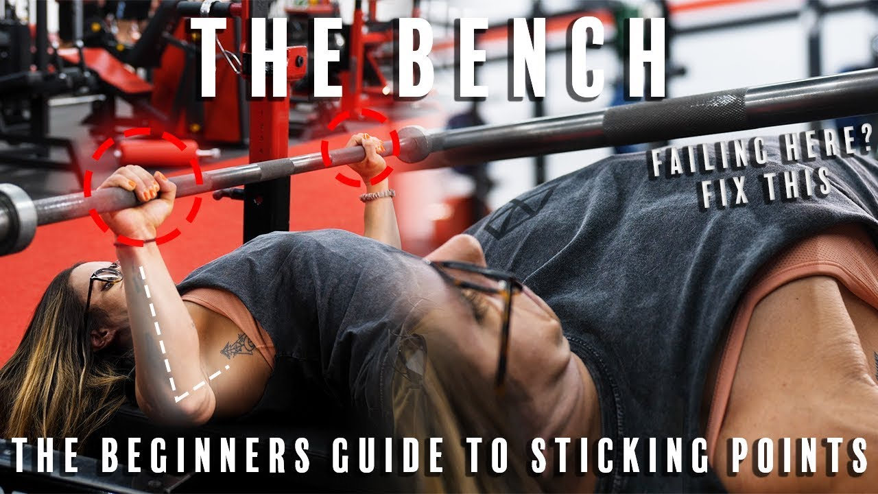 Fixing Your Bench Sticking Points | The Beginners Guide To Sticking Points | Part 3