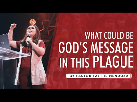 What could be God's message in this plague? - Rev. Faythe Sa