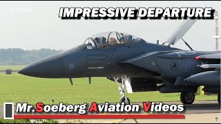 IMPRESSIVE Departure 4x F-15E STRIKE EAGLE at Volkel