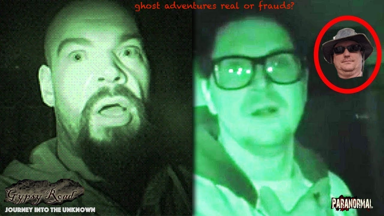 Paranormal Ghost Adventures Is It Fake Or Real Youtube