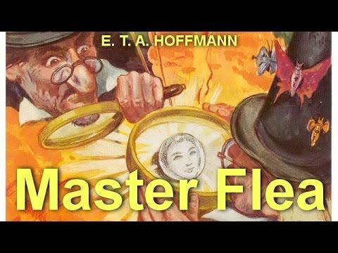 Master Flea  by E. T. A. HOFFMANN (1776 - 1822)  by  Fantastic Fiction Audiobooks