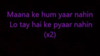 Maana ke hum yaar nahi lyrics