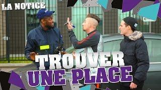 LA NOTICE - TROUVER UNE PLACE thumbnail