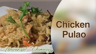 How To Make Delicious Chicken Pulao Ii Universal Chimney