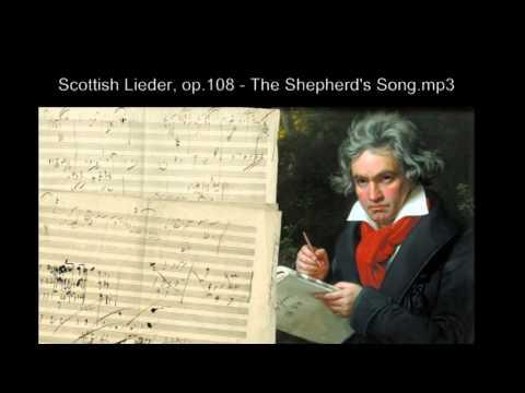 Ludwig van Beethoven - Scottish Lieder, op 108   The Shepherd's Song