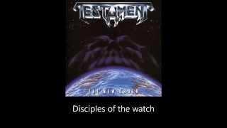 Testament - Disciples Of The Watch (Lyrics)