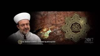 Diyanet İşleri Başkanı Prof. Dr. Mehmet Görmez'den 2017 Kutlu Doğum Haftası Mesajı 2017 Video