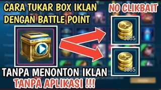 Cara Mengubah Video Chest, Menjadi Battle Point - Mobile Legends