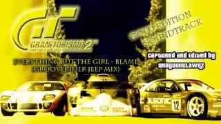 gt2 gold edition soundtrack   19   everything but the girl   blame grooverider jeep mix