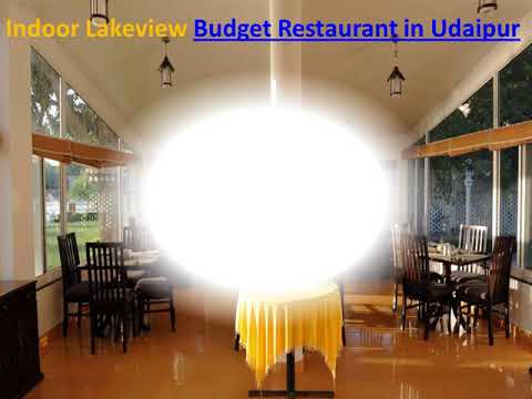 Lake Side Luxury Hotels In Udaipur With Budget Restaurants