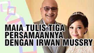 Video Maia Estianty Ungkap Tiga Persamaan dengan Suaminya, Irwan Mussry download MP3, 3GP, MP4, WEBM, AVI, FLV November 2018