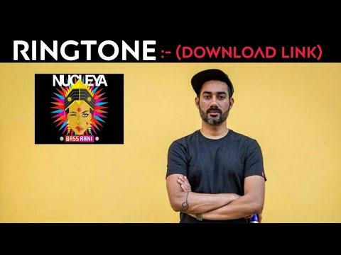 NUCLEYA RINGTONE 2018 | Laung Gawacha |