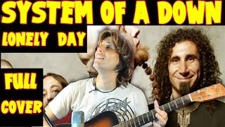 System of a Down - LONELY DAY [FINGERSTYLE GUITAR] Cover Acoustic Guitar solo