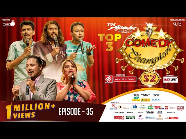 Comedy Champion Season 2 - TOP 3    Episode 35