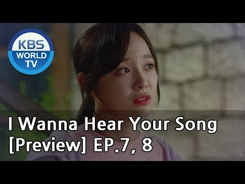 i-wanna-hear-your-song-|-너의-노래를-들려줘-ep.7,-8-[preview]