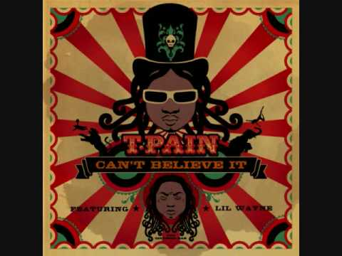 Can't Believe It Instrumental - T-Pain & Lil Wayne music