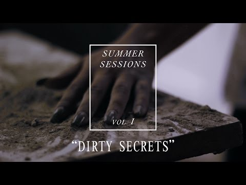 "VERIDIA // ""Dirty Secrets"" // Summer Sessions pt. 2"