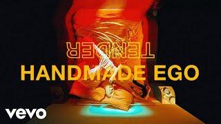 TENDER - Handmade Ego