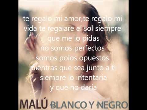 Malu - Blanco Y Negro (Con Letra)
