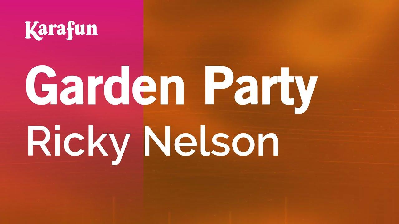 Karaoke Garden Party Ricky Nelson Youtube