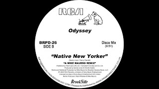 ODYSSEY: NATIVE NEW YORKER [Mike Maurro Mix - Promo Edit]
