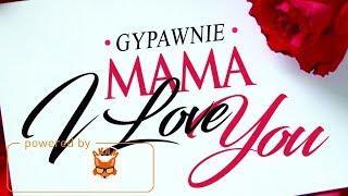 Gyptian - Mama I Love You [Dilemma Riddim] May 2018