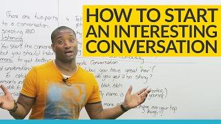 "How to start a conversation: 5 things to say after ""hello"""