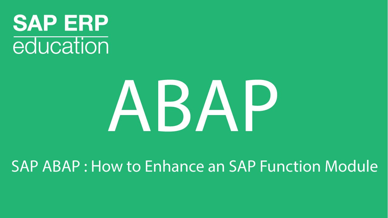SAP ABAP : How to Enhance an SAP Function Module