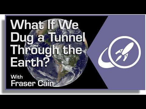 What If We Dug A Tunnel Through The Earth? The Fastest Way to Get Anywhere