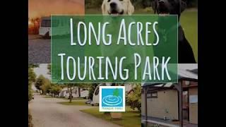 Long Acres Touring Park 2019