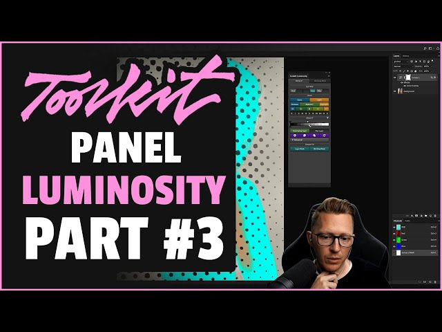 Luminosity Panel (part#3)