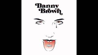 Watch Danny Brown Dna video