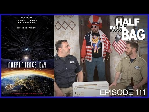Half in the Bag Episode 111: Independence Day: Resurgence