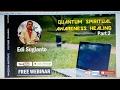 Webinar Quantum Spiritual Awareness Healing