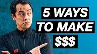 5 Ways to Make Money on YouTube + Q/A