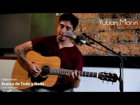 Yulian Marín – Acerca De Todo Y Nada (Live Sessions) – RAFO