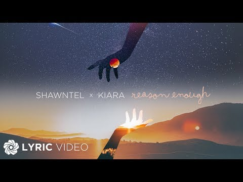 Shawntel x Kiara – Reason Enough
