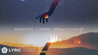 Baixar Reason Enough - Shawntel x Kiara (Lyrics)