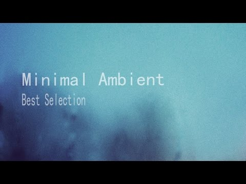 Various Artist - Minimal Ambient - Best Selection