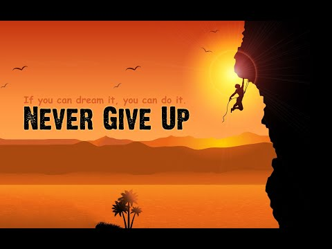 NEVER GIVE UP -Powerful Motivational Speech in English   Boost Up
