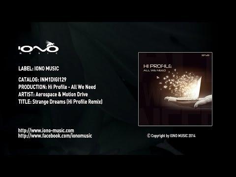 Aerospace motion drive strange dreams hi profile remix