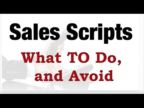 Sales and Cold Calling Scripts – What TO Do, and Avoid