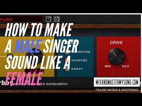 How to Make a Male Singer Sound Like a Female