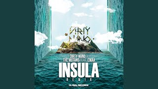Insula (Dirty Nano Remix)