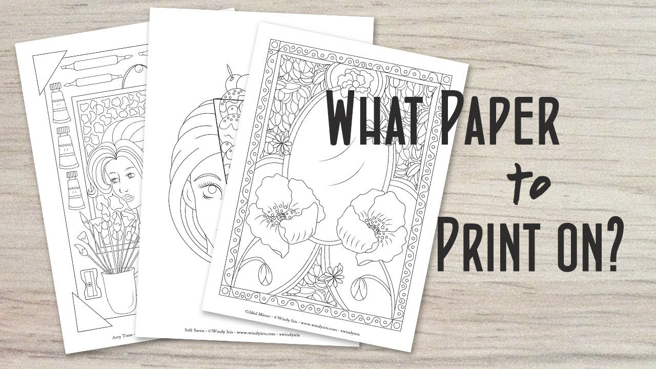 Lets Talk About Paper And What Paper To Use For Printing Out Digital Coloring Pages And Stamps Youtube