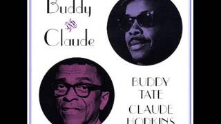 Buddy Tate And Claude Hopkins - Empty Bed Blues (1960)