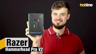 Razer Hammerhead Pro V2 — обзор игровых наушников внутриканального типа